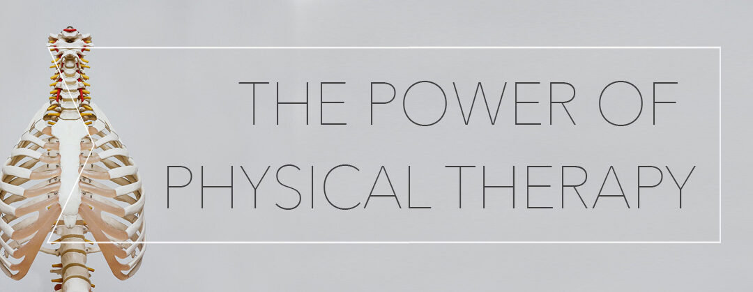 The Power of Physical Therapy
