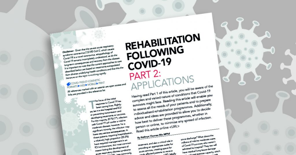 Rehab Following Covid-19 Part 2: Practical Applications